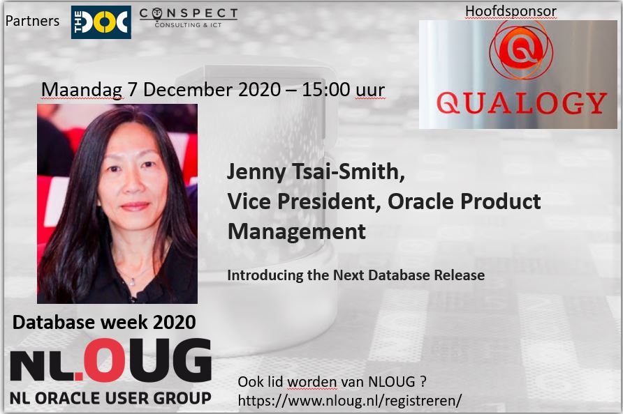NLOUG Database week 2020 : Jenny Tsai-Smith – Introducing the Next Database Release