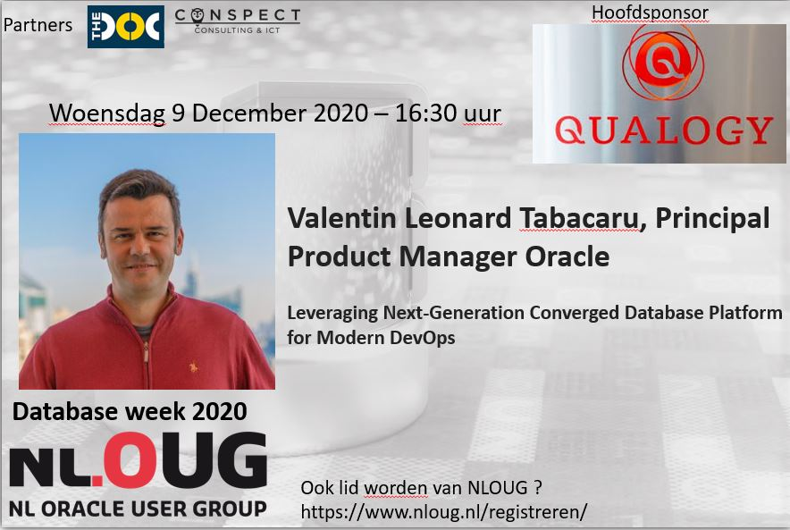 NLOUG Database week 2020 : Valentin Tabacaru – Leveraging Next-Generation Converged Database Platform for Modern DevOps