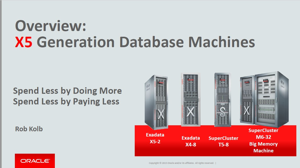 SUN Eng.Systems 12 Feb 2015: Update Exadata X5 – Rob Kolb