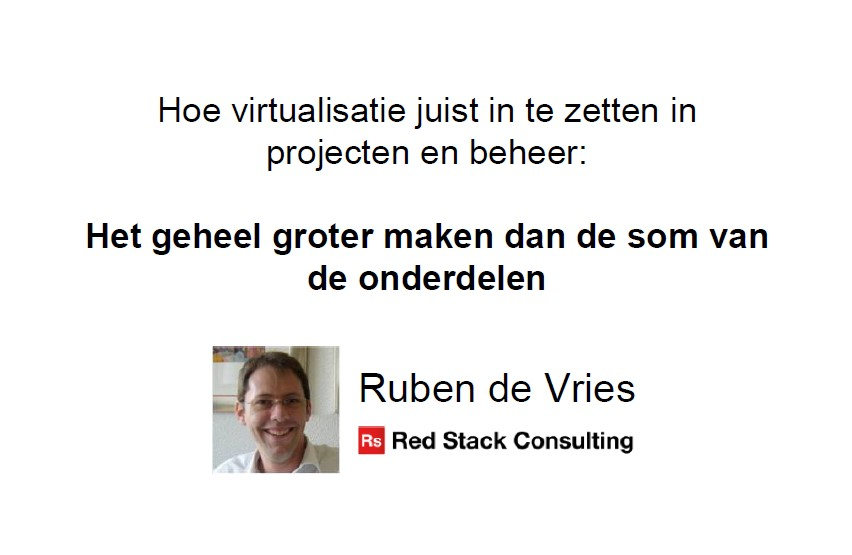 SIG Eng.Systems 1 Dec 2015: Virtualisatie in beheer en projecten – Ruben de Vries