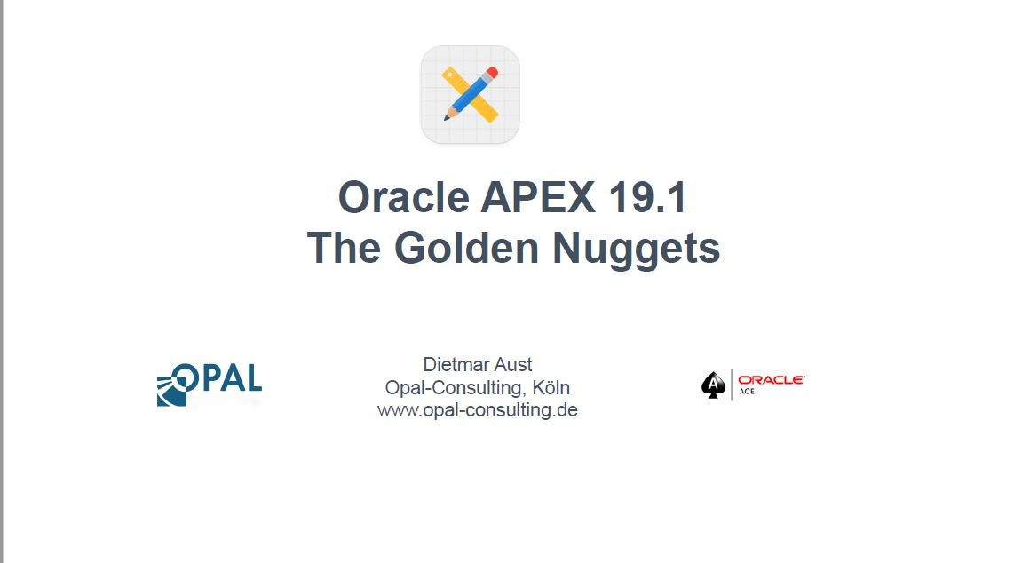 APEX 2019: 19.1 The Golden Nuggets – Dietmar Aust