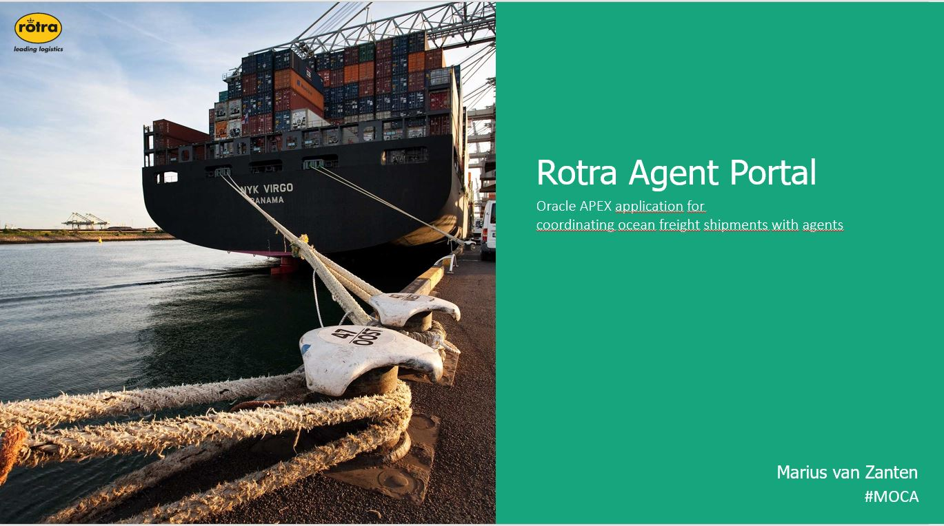 APEX 2019: Customer Case, Rotra Agent Portal – Marius van Zanten