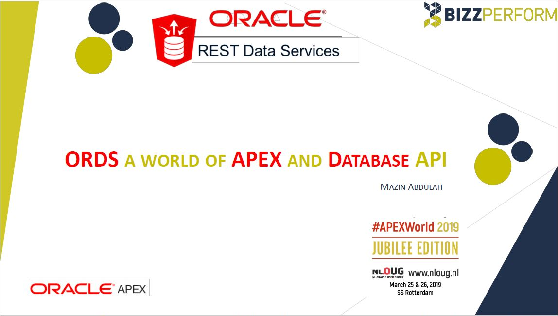 APEX 2019: ORDS a worls of APEX and Database API – Mazin Abdulah