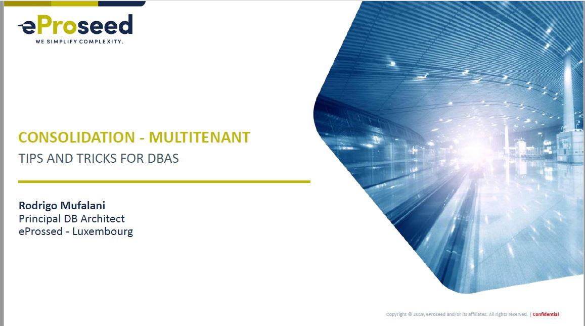 DBA-dag 13 Dec 2019: Consolidation – multitenant – Rodrigo Mufalani