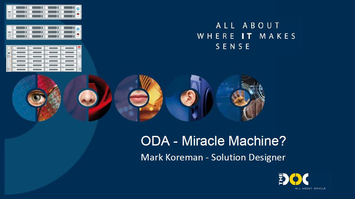 DBA-dag 13 Dec 2019: ODA, Miracle Machine – Mark Koreman